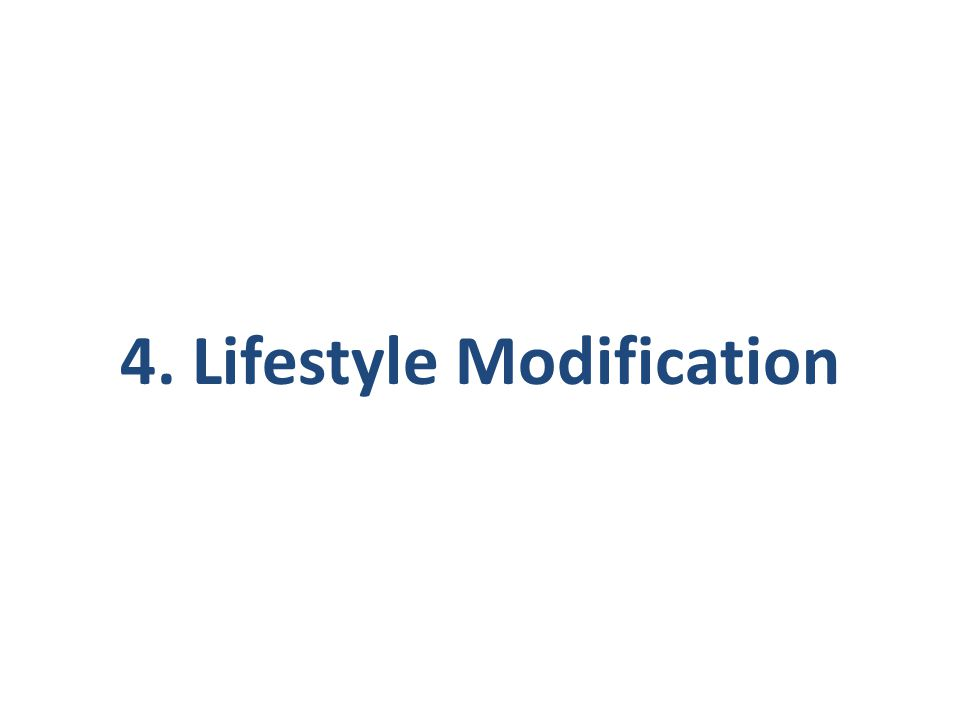 4. Lifestyle Modification