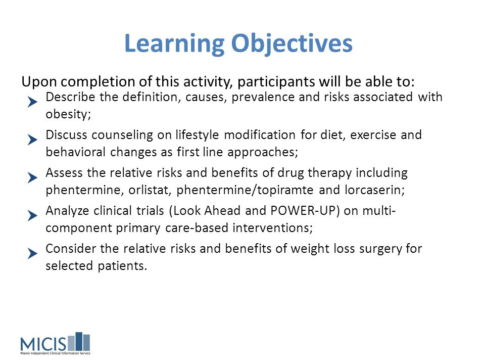 Learning Objectives Upon completion of this activity, participants will be able to: