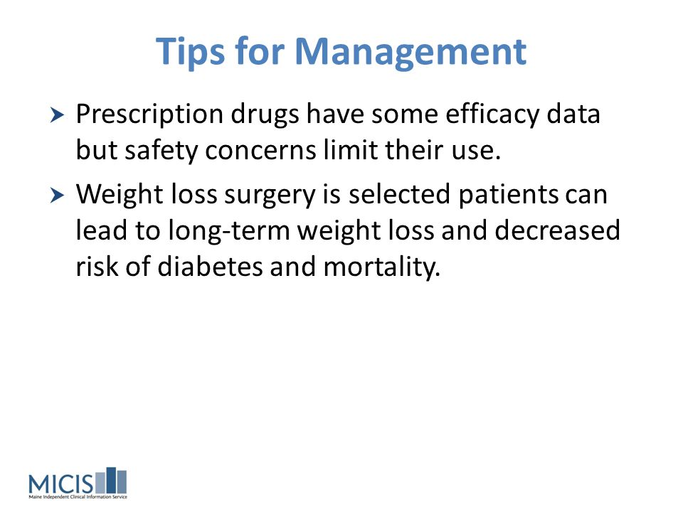 Tips for Management Prescription drugs have some efficacy data but safety concerns limit their use.