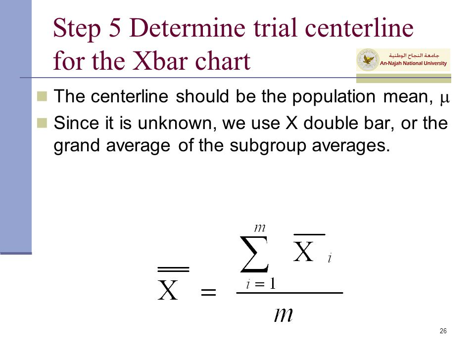 Step 5 Determine trial centerline for the Xbar chart