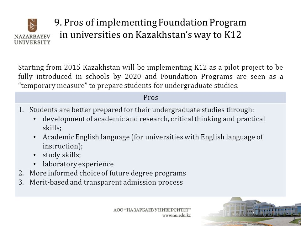 9. Pros of implementing Foundation Program in universities on Kazakhstan's way to K12