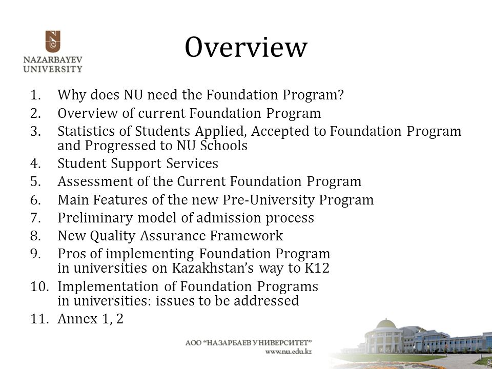 Overview Why does NU need the Foundation Program