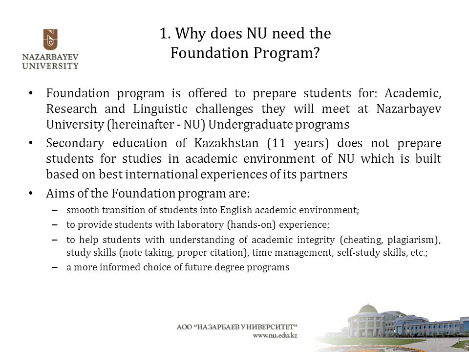 1. Why does NU need the Foundation Program