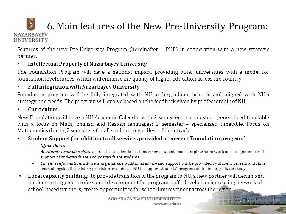 6. Main features of the New Pre-University Program: