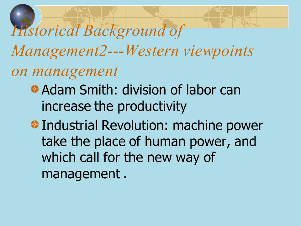 Historical Background of Management2---Western viewpoints on management