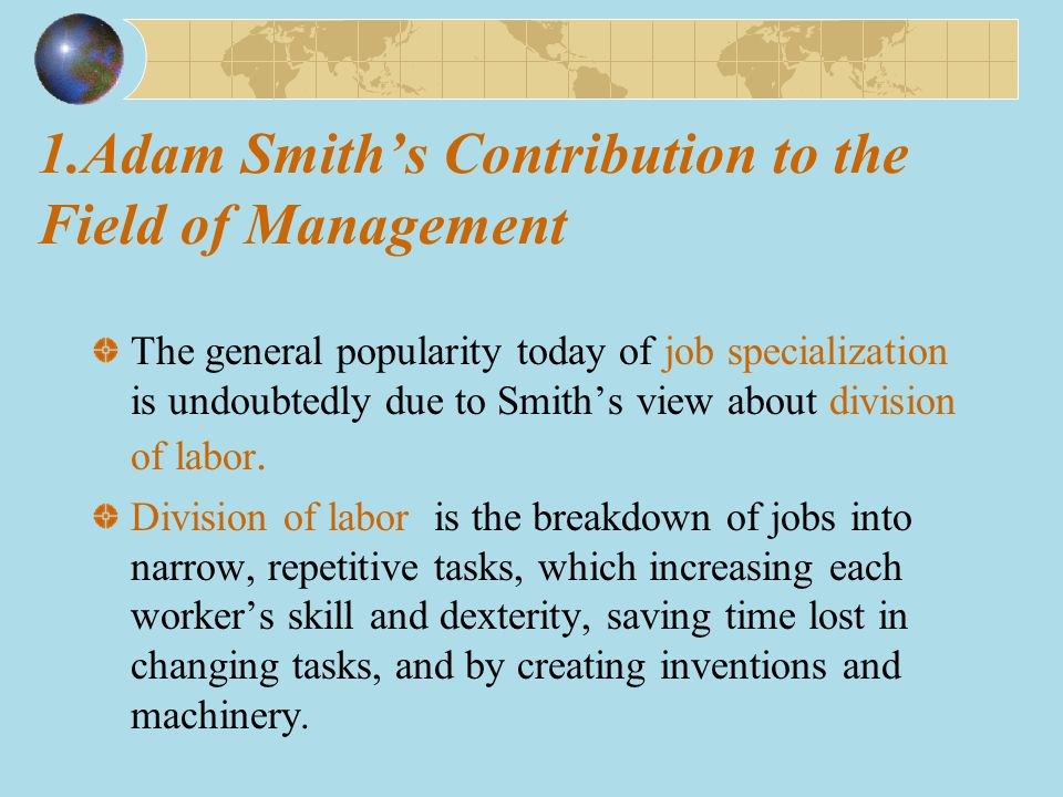 1.Adam Smith's Contribution to the Field of Management