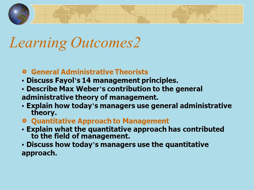 Learning Outcomes2 General Administrative Theorists