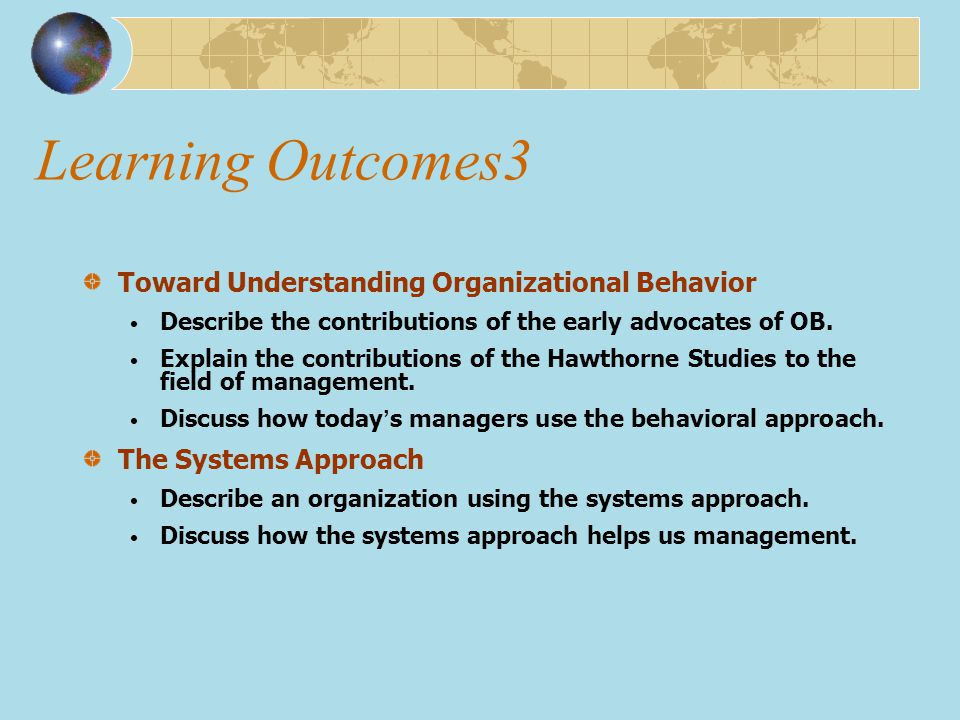 Learning Outcomes3 Toward Understanding Organizational Behavior