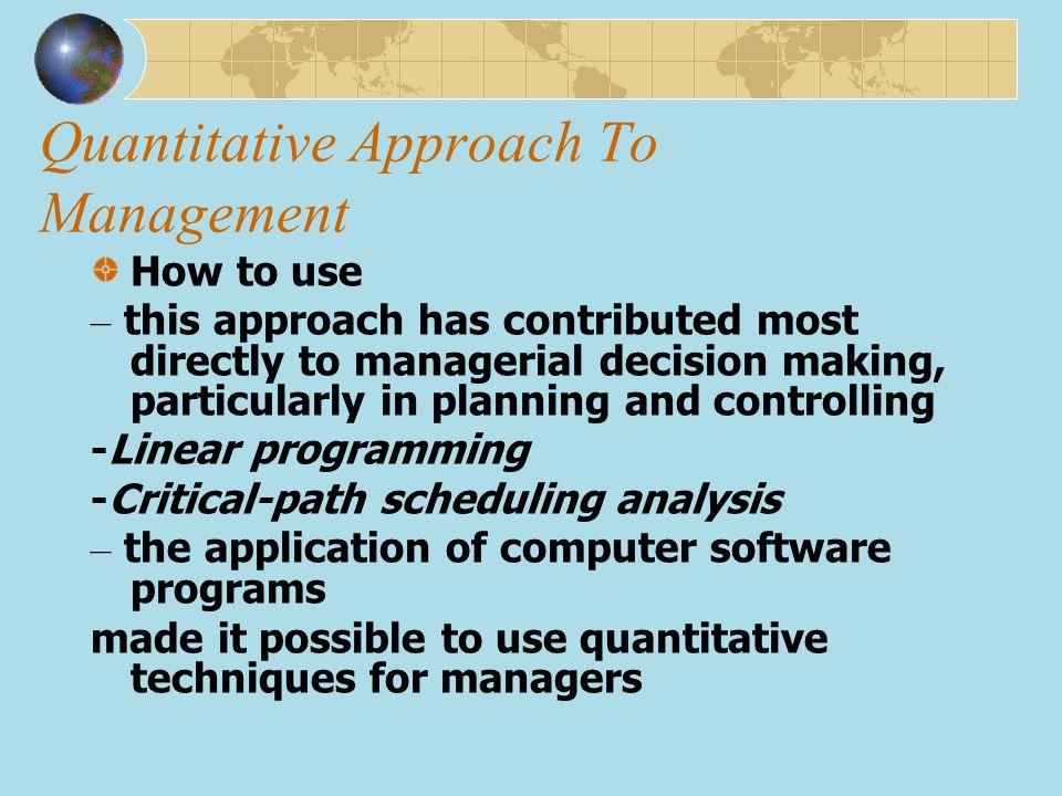 Quantitative Approach To Management