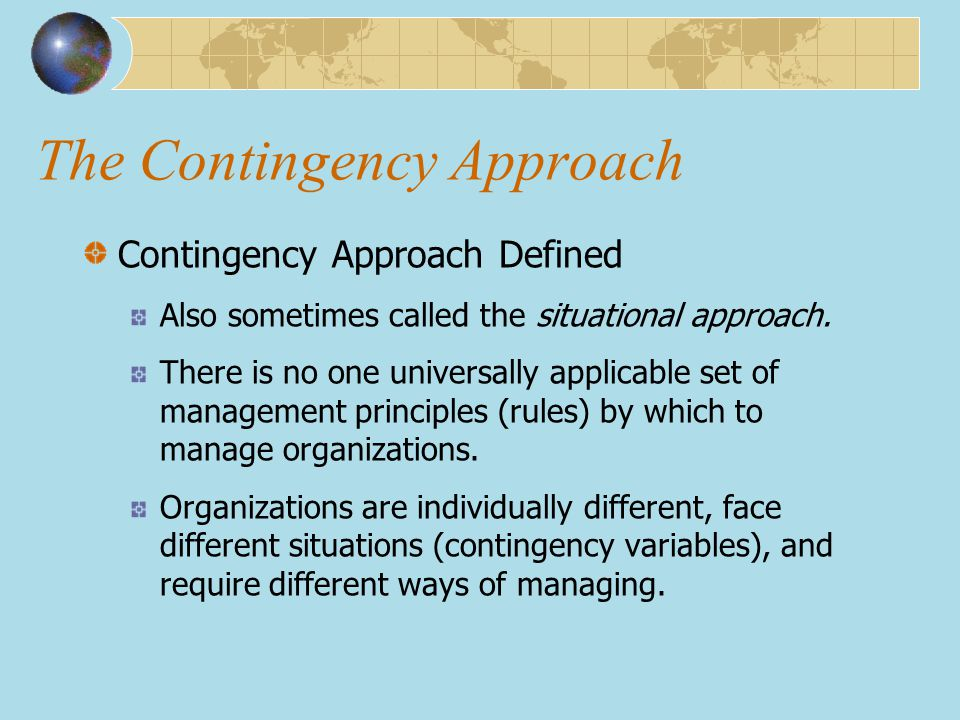 The Contingency Approach