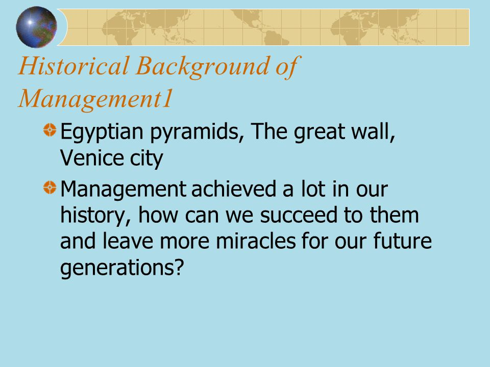 Historical Background of Management1