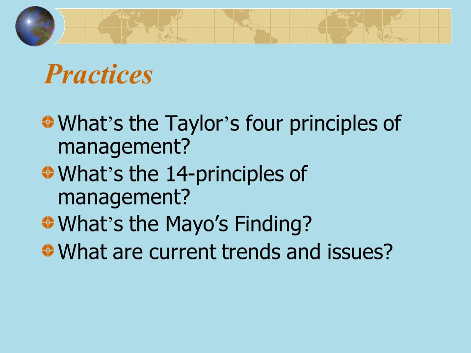 Practices What's the Taylor's four principles of management