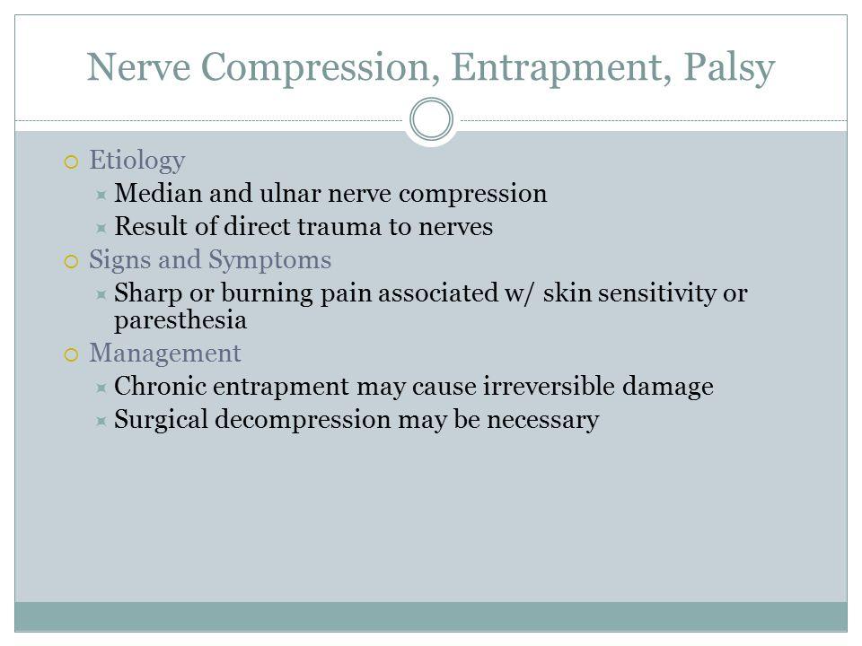 Nerve Compression, Entrapment, Palsy