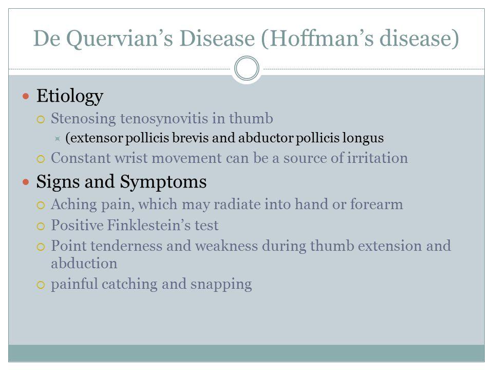 De Quervian's Disease (Hoffman's disease)