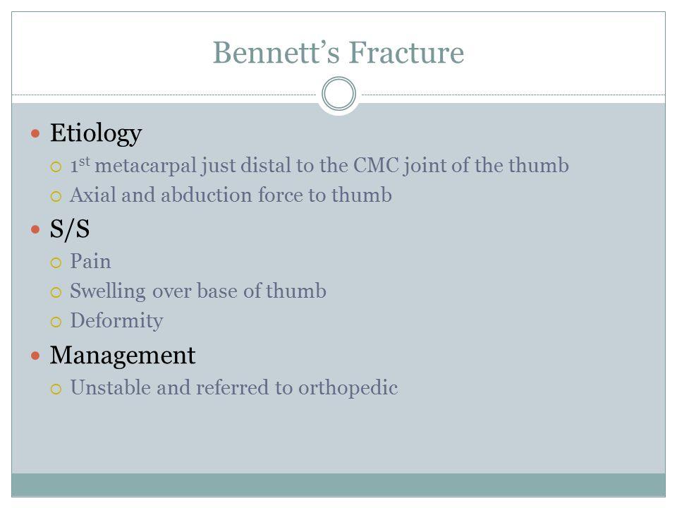 Bennett's Fracture Etiology S/S Management