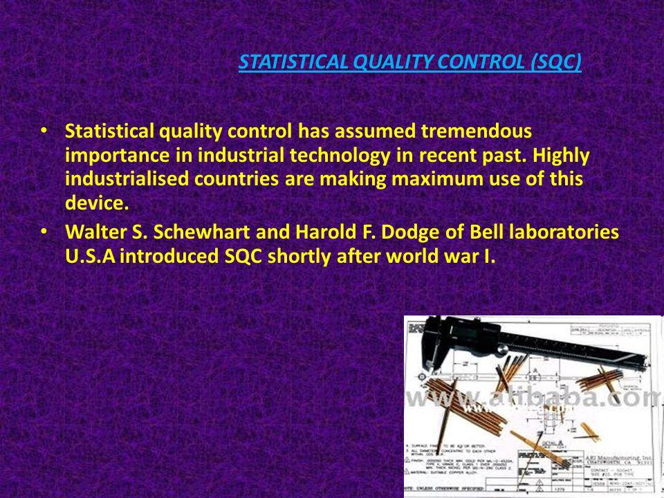 STATISTICAL QUALITY CONTROL (SQC)