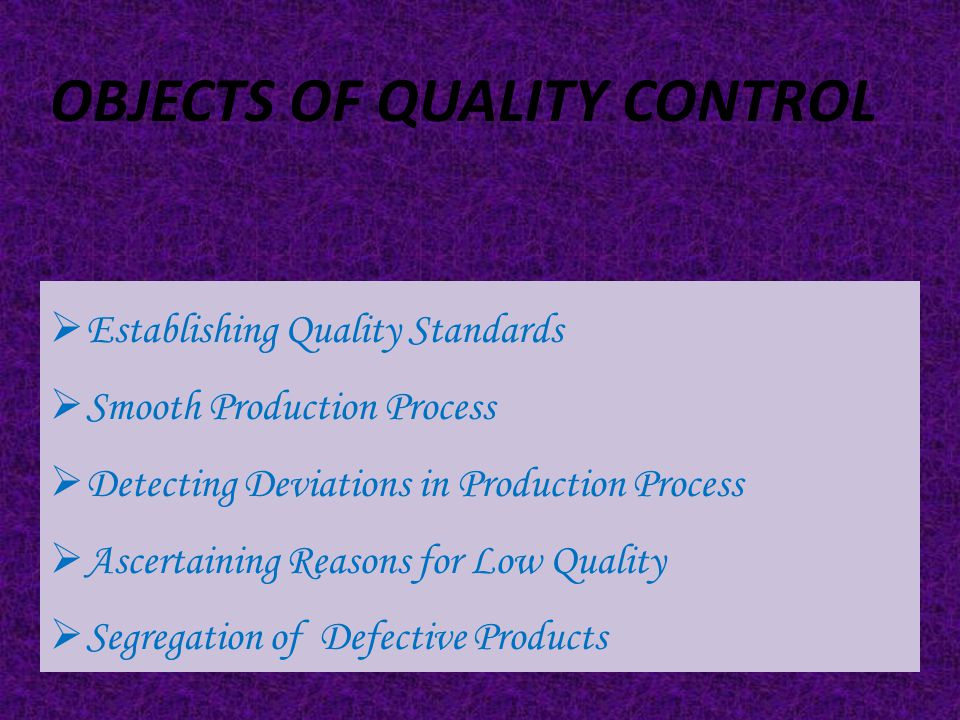 Objects of Quality Control