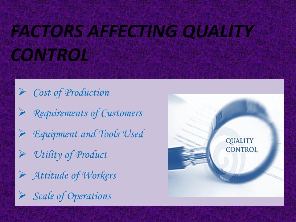 Factors Affecting Quality Control