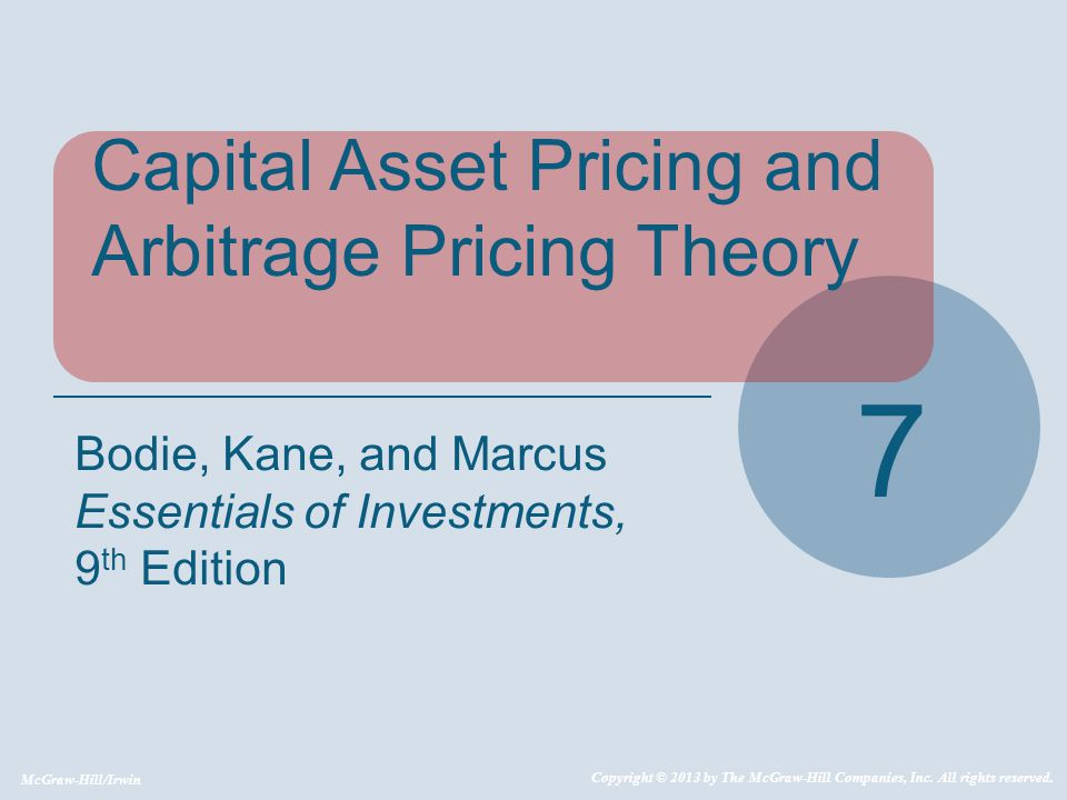 7 Capital Asset Pricing and Arbitrage Pricing Theory
