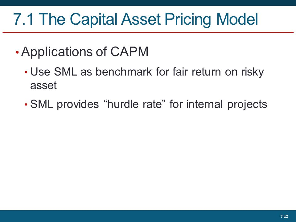 7.1 The Capital Asset Pricing Model