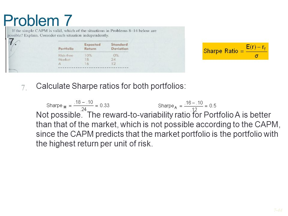Problem 7 7. Calculate Sharpe ratios for both portfolios: