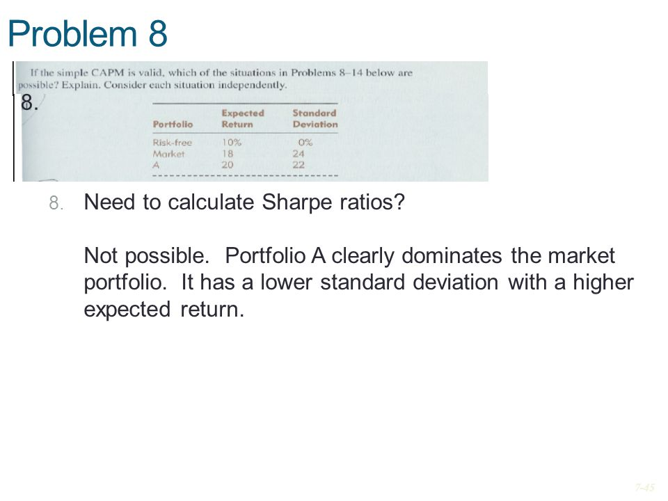 Problem 8 8. Need to calculate Sharpe ratios