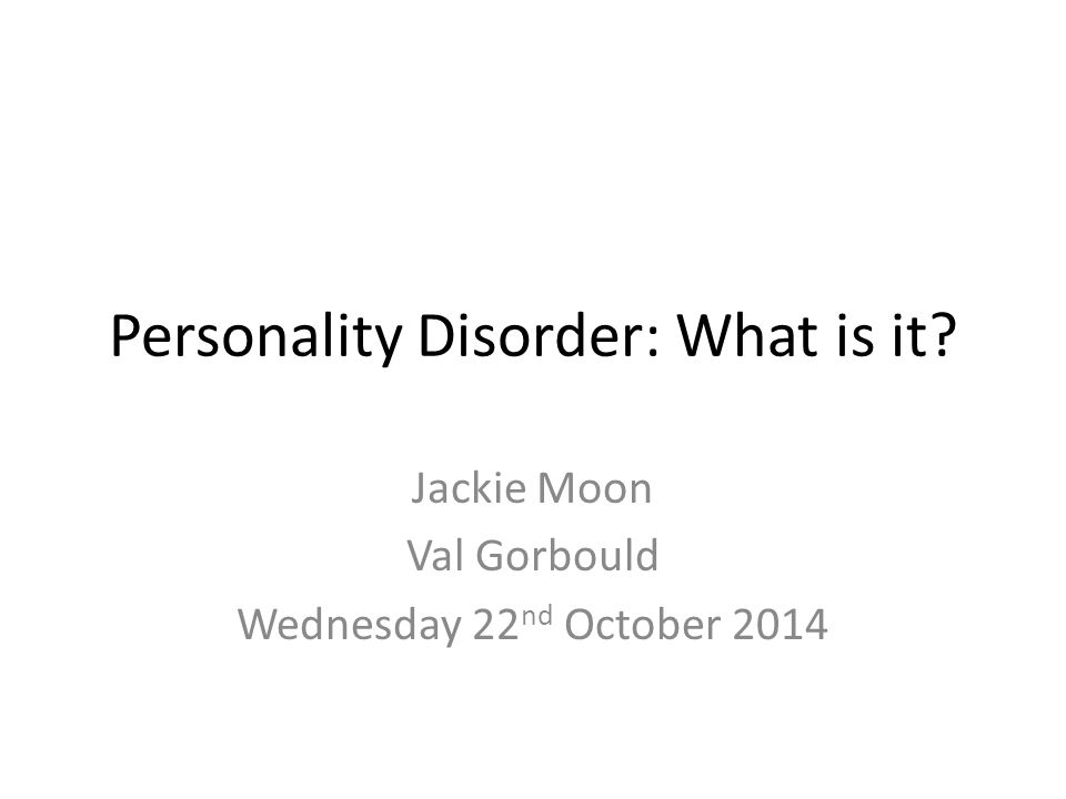 Personality Disorder: What is it