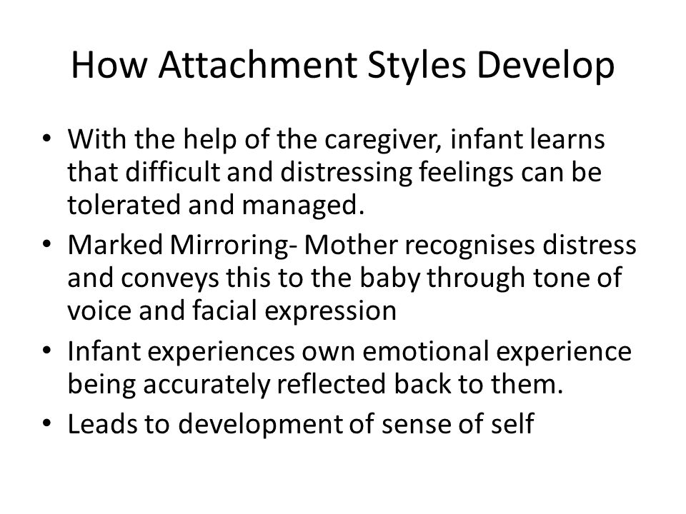 How Attachment Styles Develop