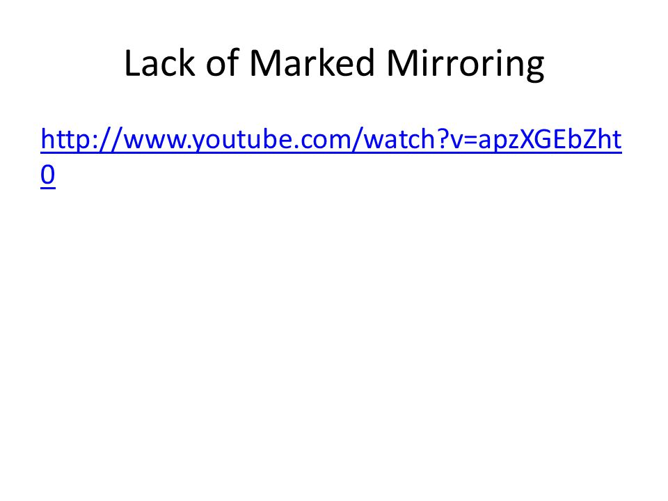 Lack of Marked Mirroring