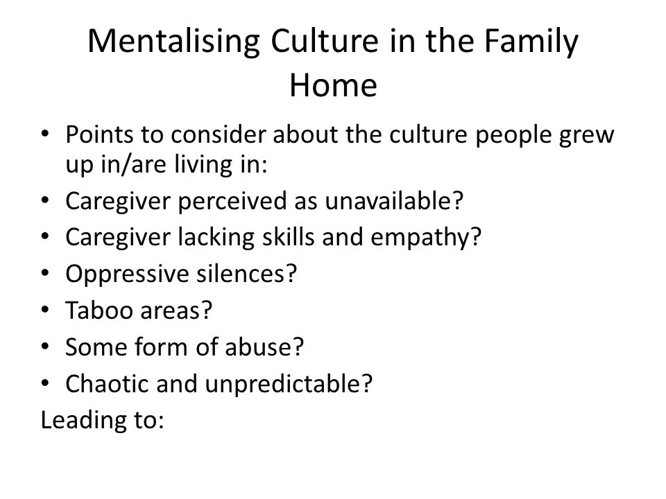 Mentalising Culture in the Family Home