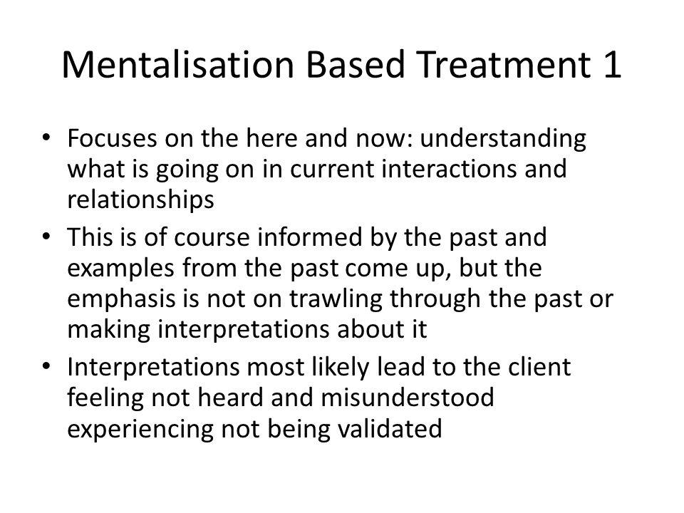 Mentalisation Based Treatment 1