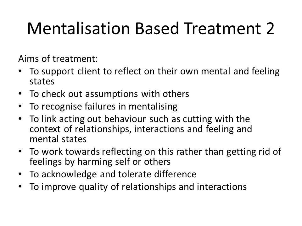 Mentalisation Based Treatment 2