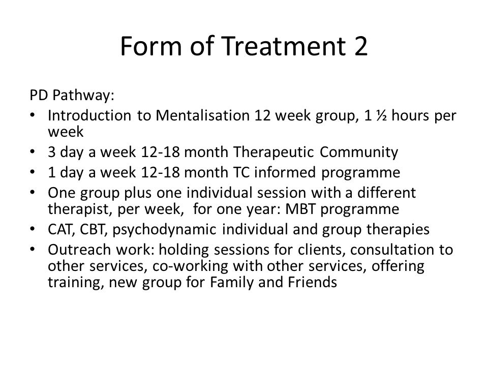 Form of Treatment 2 PD Pathway: