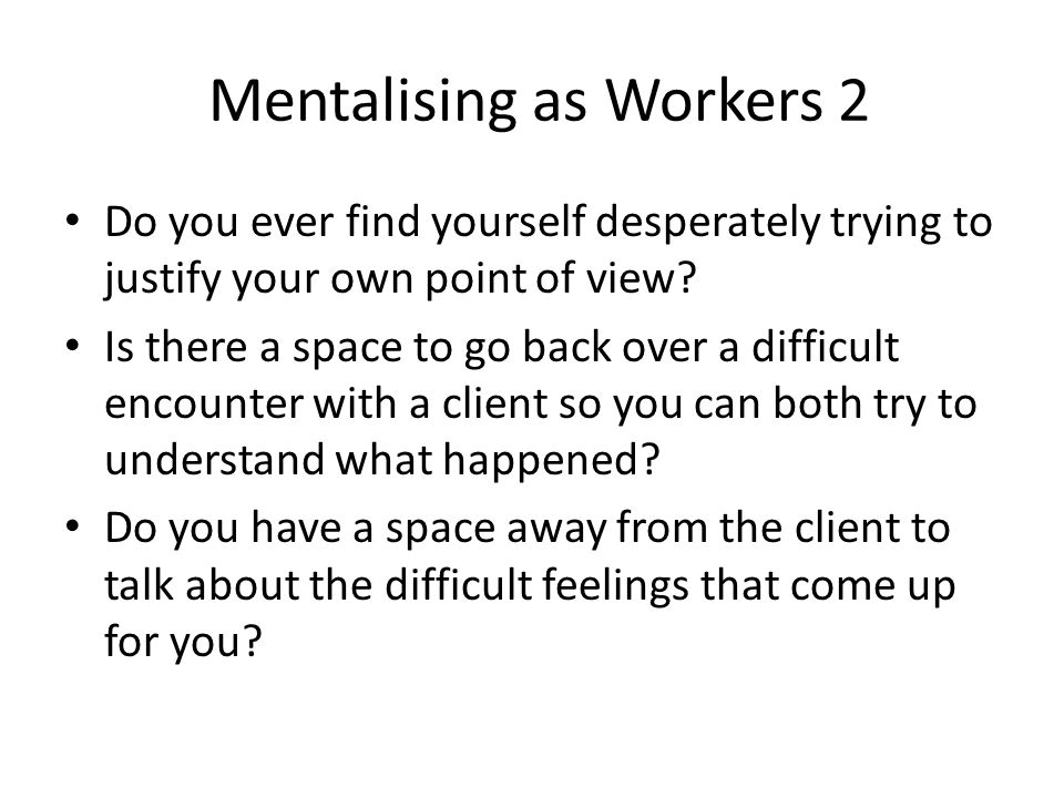 Mentalising as Workers 2