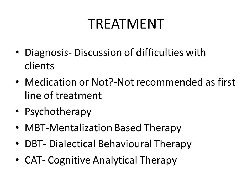 TREATMENT Diagnosis- Discussion of difficulties with clients