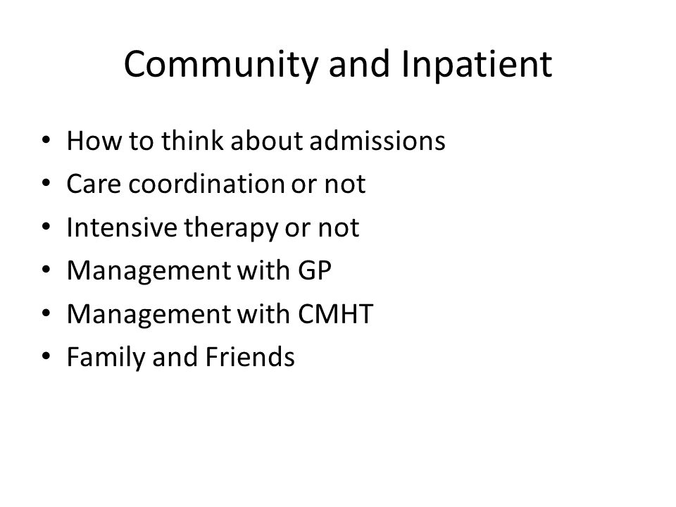 Community and Inpatient