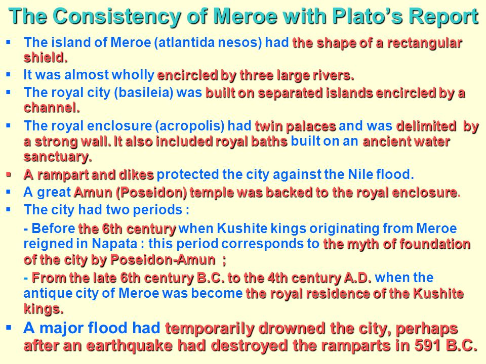 The Consistency of Meroe with Plato's Report