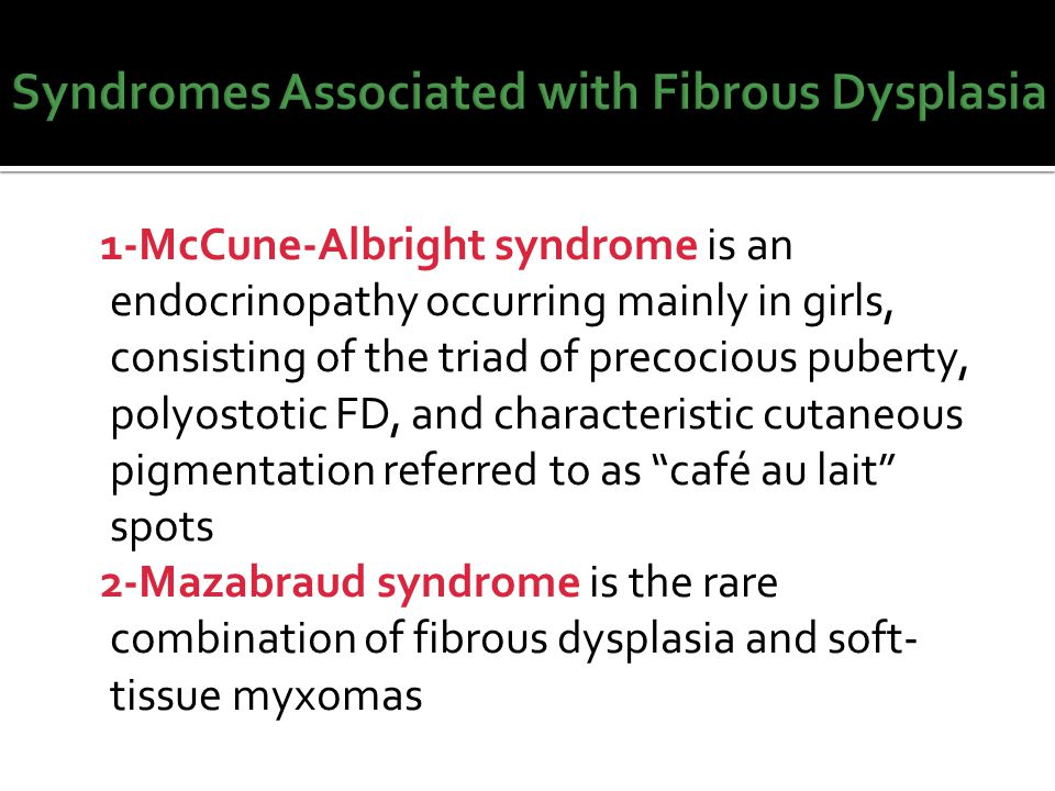 Syndromes Associated with Fibrous Dysplasia