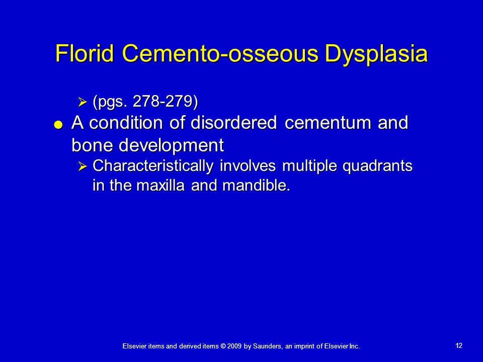 Florid Cemento-osseous Dysplasia