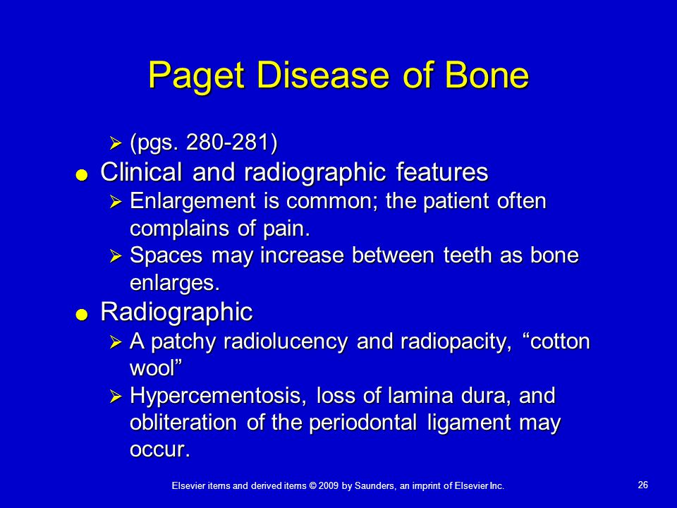 Paget Disease of Bone Clinical and radiographic features Radiographic