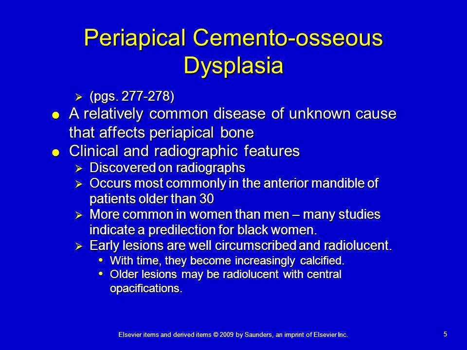 Periapical Cemento-osseous Dysplasia