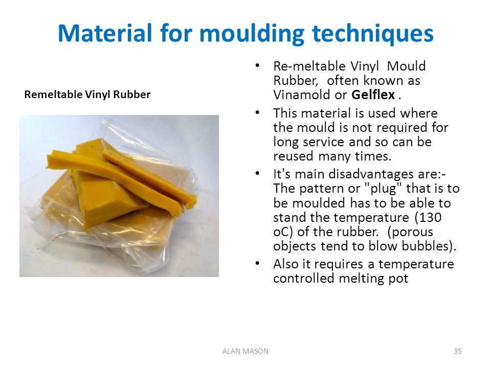 Material for moulding techniques