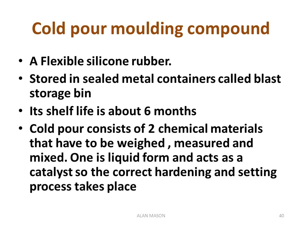 Cold pour moulding compound