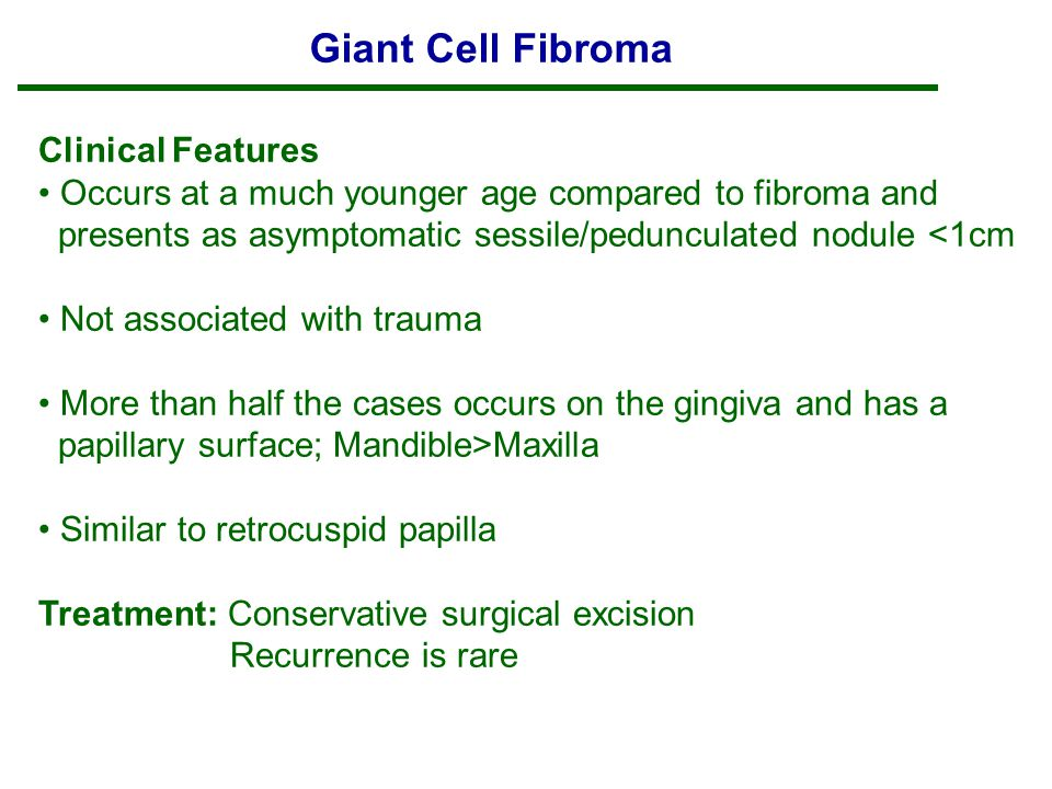 Giant Cell Fibroma Clinical Features