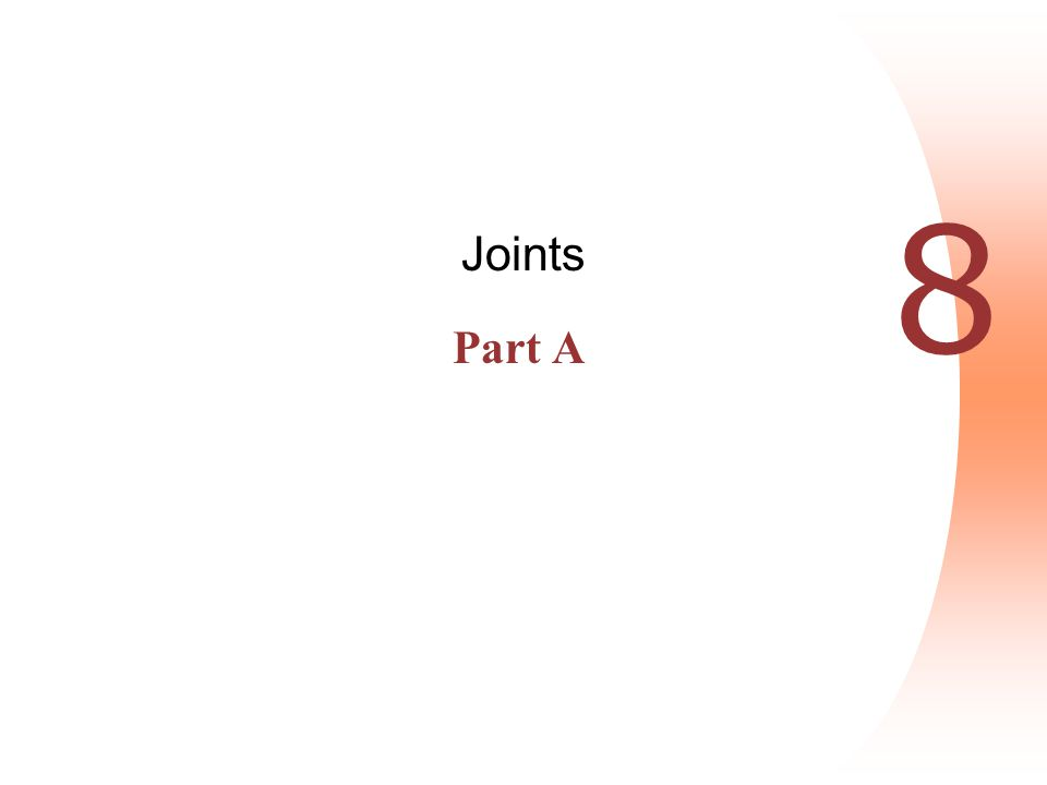 Joints Part A 8