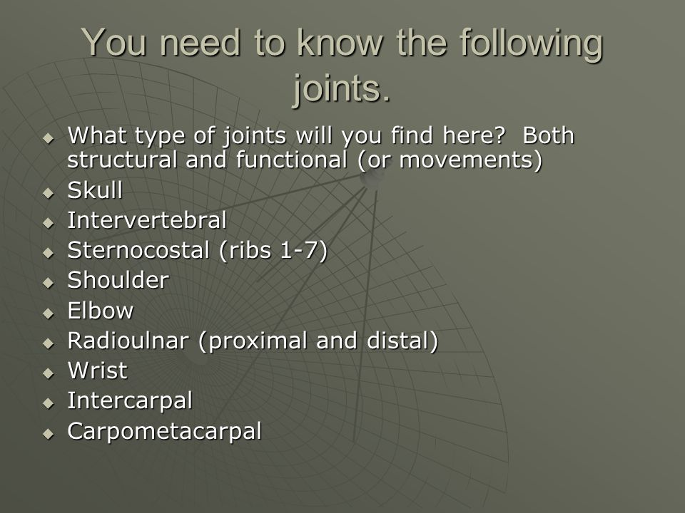 You need to know the following joints.