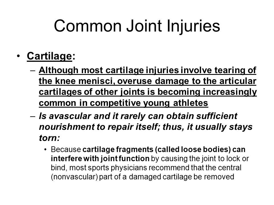 Common Joint Injuries Cartilage: