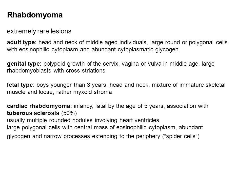 Rhabdomyoma extremely rare lesions