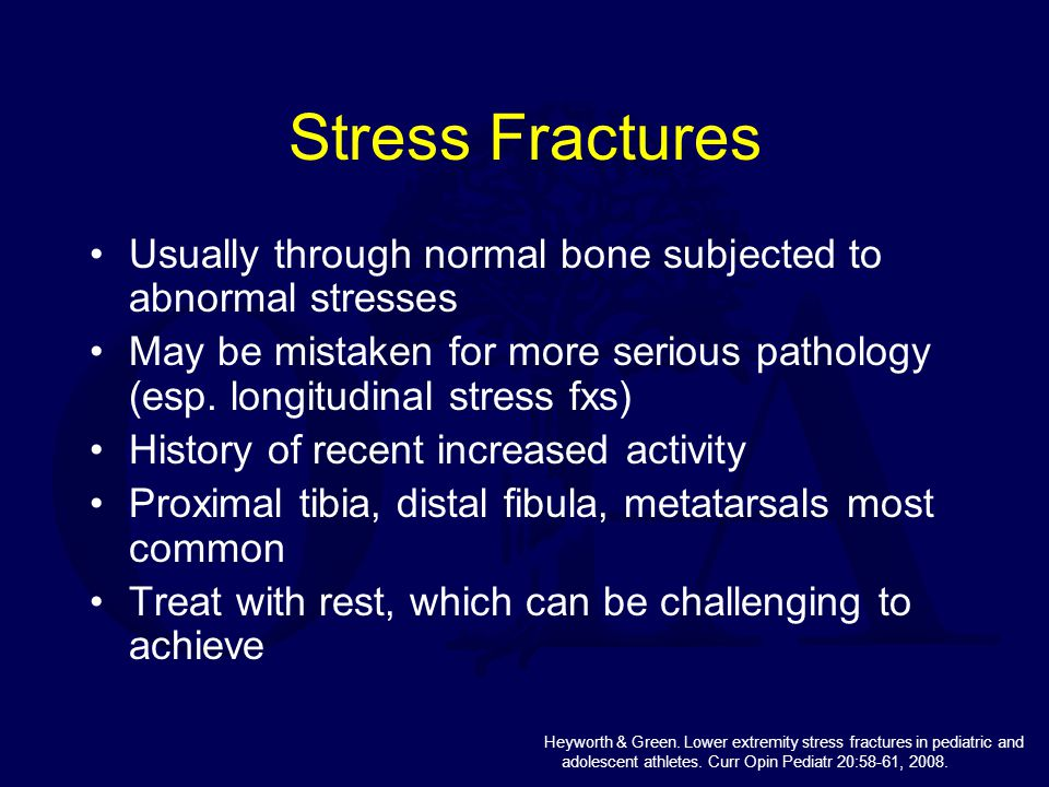 Stress Fractures Usually through normal bone subjected to abnormal stresses.