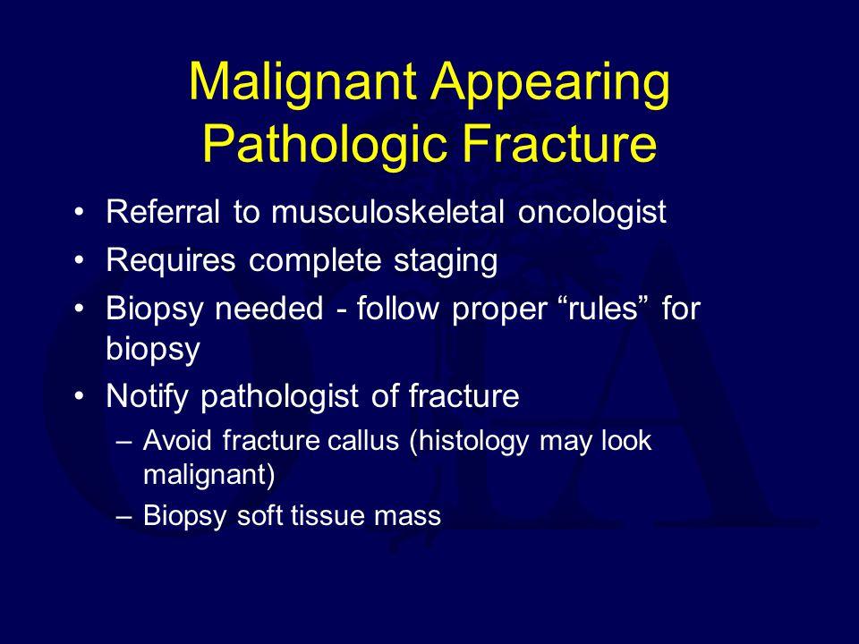 Malignant Appearing Pathologic Fracture
